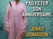 Vieux voulait fêter anniversaire, Jonas Jonasson