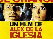 jour chance Chispa Vida) d'Alex Iglesia Avec José Mota Salma Hayek