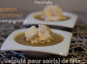 Recette festive Velouté verrine crème châtaigne.
