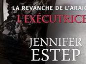 [Chronique] revanche l'Araignée Tome l'Exécutrice Jennifer Estep