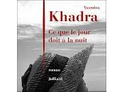 "jour doit nuit"" Yasmina Khadra"