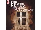 """""""Des fleurs pour Algernon"""" Daniel Keyes"""