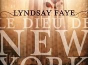dieu New-York Lindsay Faye
