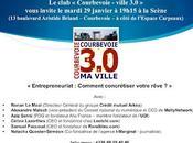 """Réunion Courbevoie Mardi Janvier """"L'Entrepreneuriat Comment concrétiser votre rêve"""