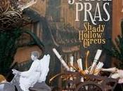Julien Pras Shady Hollow Circus