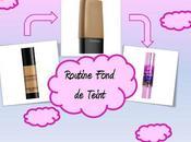 Routine Fond Teint!