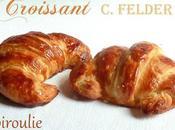 Croissants pains chocolat Christophe Felder meilleure recette j'ai testée