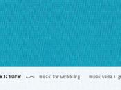 F.S.Blumm Nils Frahm Music Wobbling Versus Gravity