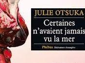 Certaines n'avaient jamais Julie Otsuka