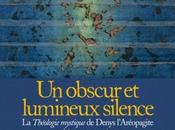 obscur lumineux silence