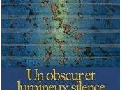 obscur lumineux silence Eveil et...