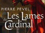 Lames Cardinal, Pierre Pevel