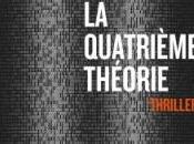 Quatrième théorie Thierry Crouzet