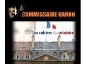 Commissaire Garon cahiers ministre