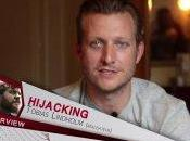 Interview Tobias Lindholm, pour HIJACKING