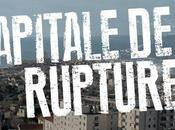 Capitale rupture Rabia pueblo (Documentaire gentrification Marseille, 2013)