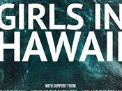 Girls Hawaii They're dead