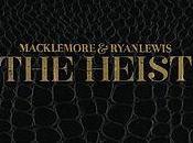 Macklemore Ryan Lewis Heist