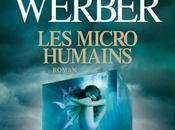 Troisičme humanité (2/3) micro-humains Bernard Werber