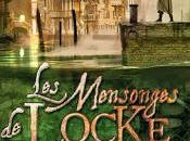 SALAUDS GENTILSHOMMES MENSONGES LOCKE LAMORA Scott Lynch