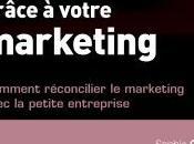 clés marketing pour développer petite entreprise