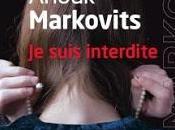 suis interdite d'Anouk Markovits chez Lattès