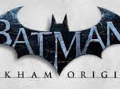 Batman Arkham Origins désormais disponible