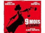 Film Neuf mois ferme» Albert Dupontel (sorti 16/10/2013)