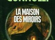 maison miroirs John Connolly