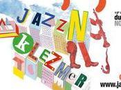 Invitations l'excellent festival JAZZ'N'KLEZMER