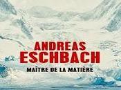 Maître matière Andreas Eschbach