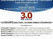 """Débat lundi novembre SÉCURITÉ pour tous enjeu majeur Courbevoie"""""""