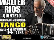 Walter Ríos Quinteto Teatro Globo l'affiche]
