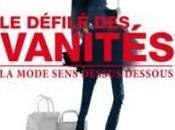 Défilé Vanités livre secret coulisses Mode.