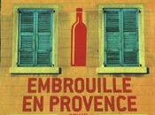 Embrouille Provence Peter Mayle