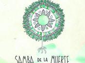 Samba Muerte dans bacs