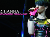 meilleures performances live Rihanna
