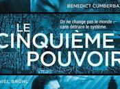 Cinéma Cinquième pouvoir, affiche, photos bande annonce