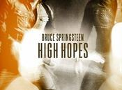 Bruce Springsteen Ecoutez High Hopes