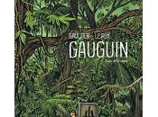 Gauguin loin route Maximilien Leroy Christophe Gaultier