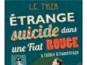 Etrange suicide dans Fiat rouge faible kilométrage, L.C. Tyler