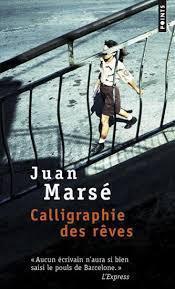 Calligraphie rêves Juan Marsé