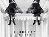 Redburry Lean Back Forth Don't Kill Vibe)