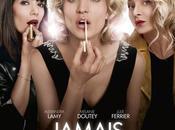 JAMAIS PREMIER SOIR avec Alexandra Lamy, Mélanie Doutey, Julie Ferrier Ciné Aujourd'hui