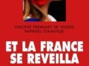 """France réveilla"""" Vincent Trémolet Villers, Raphaël Stainville"""