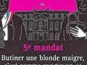 dessous dentelle) l'Elysée, saison cinquième mandat: Butiner blonde maigre, c'est comme ronger quand t'as plus moelle… Thiébault Saint Amand