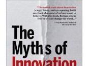 mythes l'innovation pièces Scott Berkun