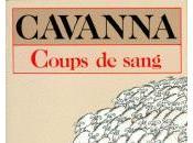 dernier coup gueule Cavanna