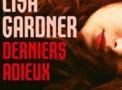 Derniers adieux, Lisa Gardner