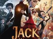 Critique Ciné Jack Mécanique Coeur, mécanique rouillée